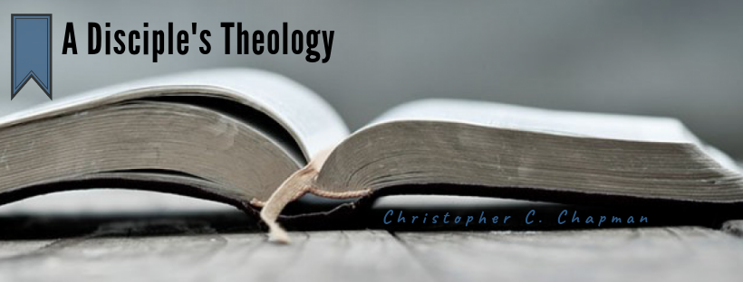 A Disciple's Theology